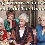 Everything+I+Know+About+Bioethics+I+Learned+from+The+Golden+Girls