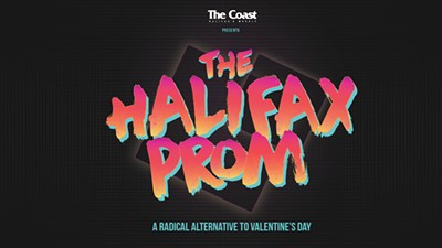The Halifax Prom A Radical Alternative To Valentine S Day