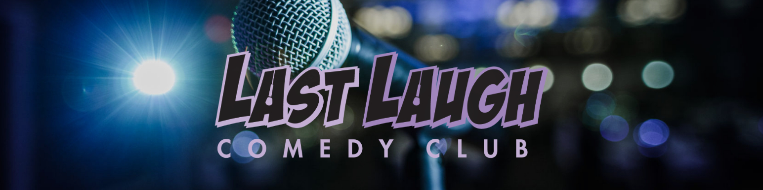 Last Laugh Comedy Club